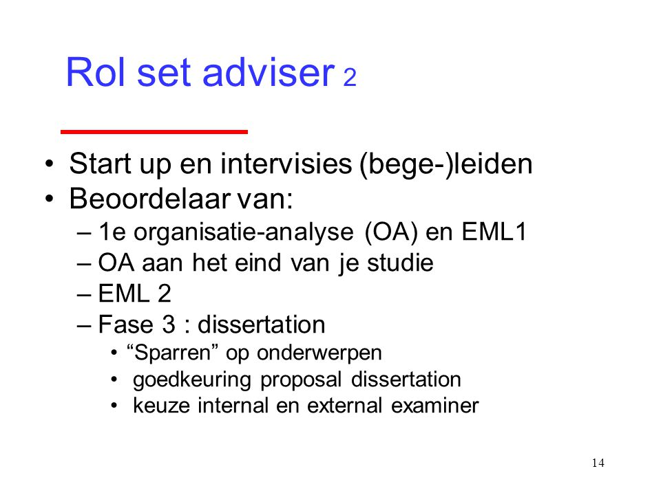 Rol set adviser 2 Start up en intervisies (bege-)leiden