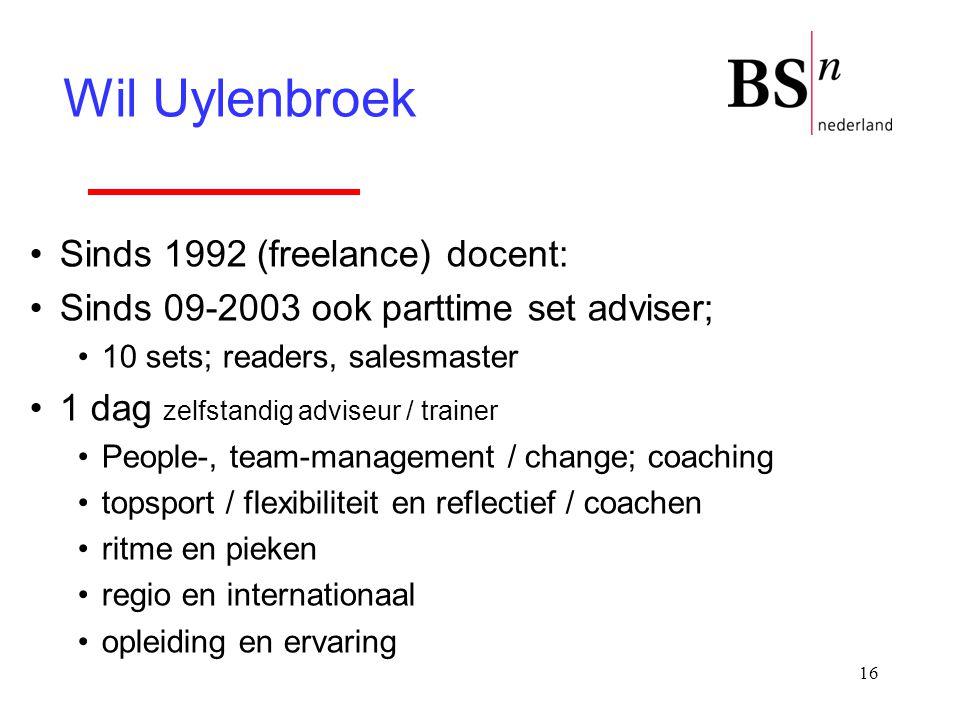 Wil Uylenbroek Sinds 1992 (freelance) docent: