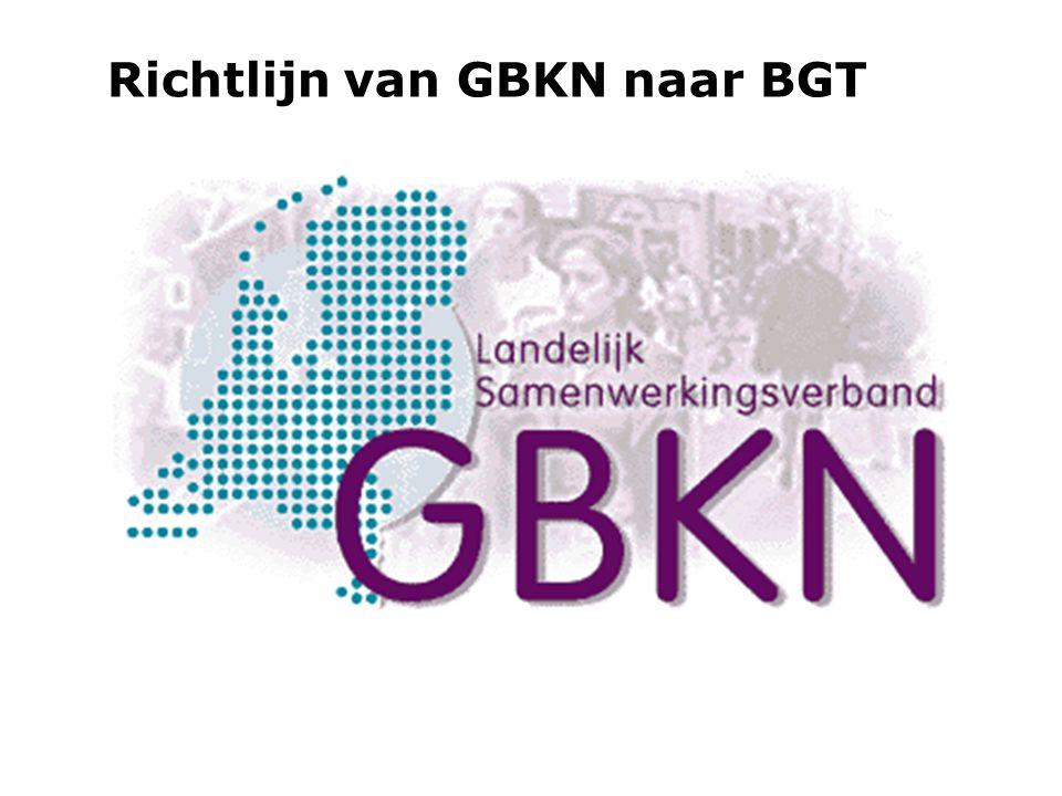 Richtlijn van GBKN naar BGT