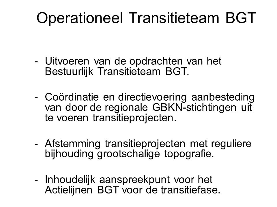 Operationeel Transitieteam BGT