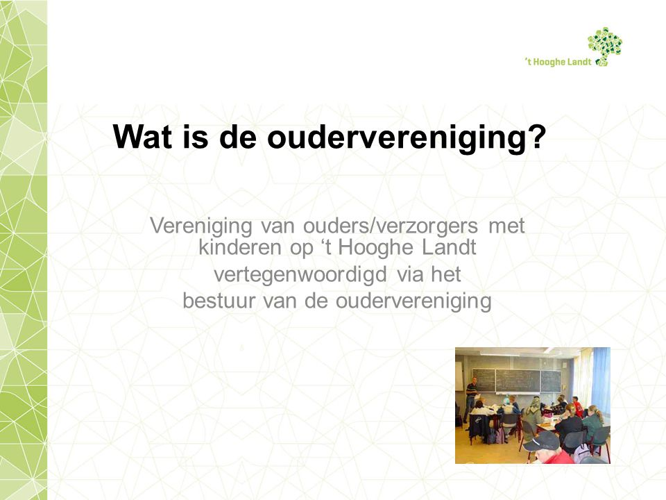 Wat is de oudervereniging