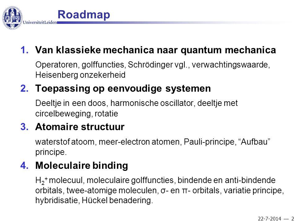 Roadmap Van klassieke mechanica naar quantum mechanica