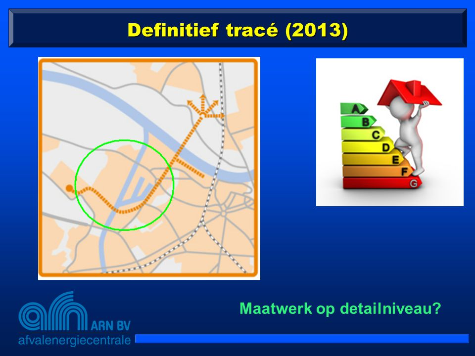 Definitief tracé (2013) Maatwerk op detailniveau
