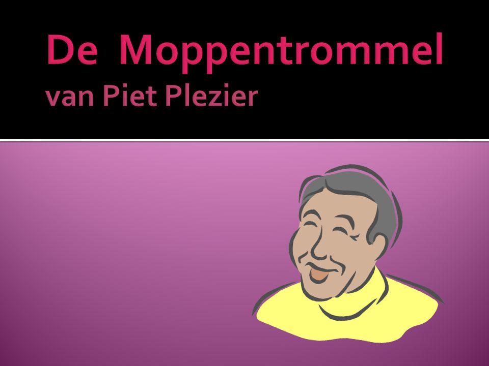 De Moppentrommel van Piet Plezier