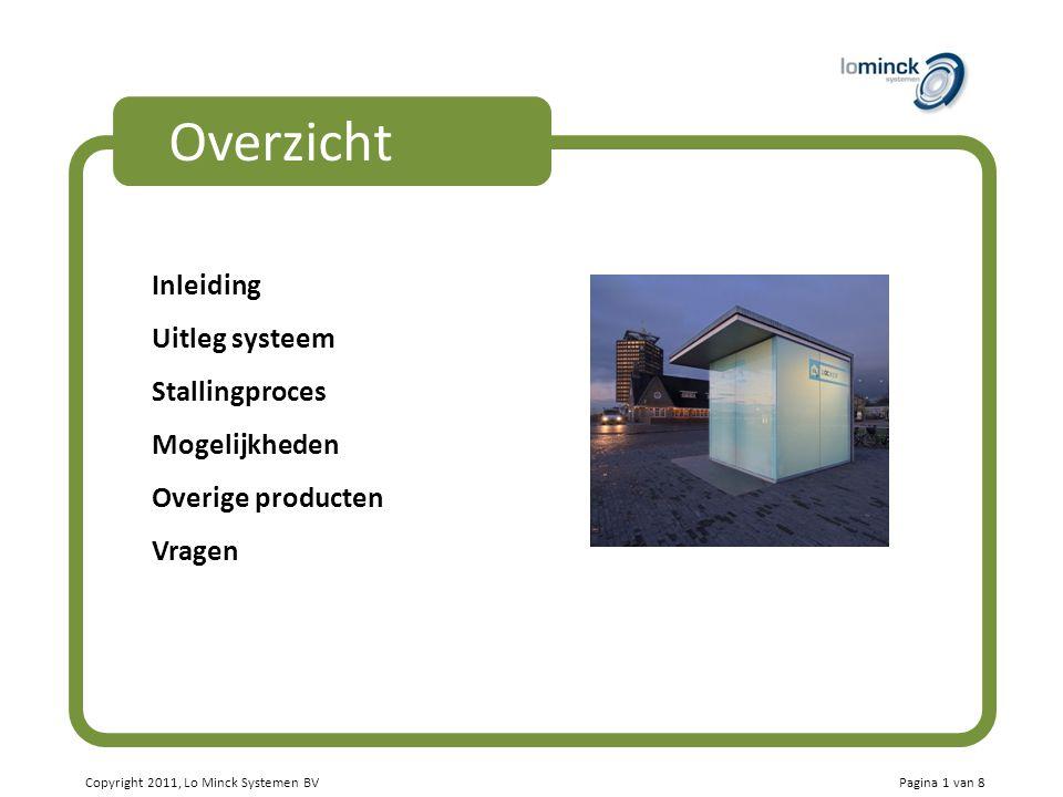 Overzicht Inleiding Uitleg systeem Stallingproces Mogelijkheden