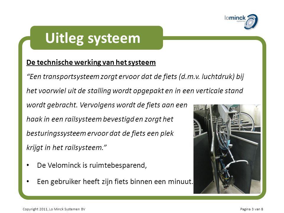 Uitleg systeem De technische werking van het systeem