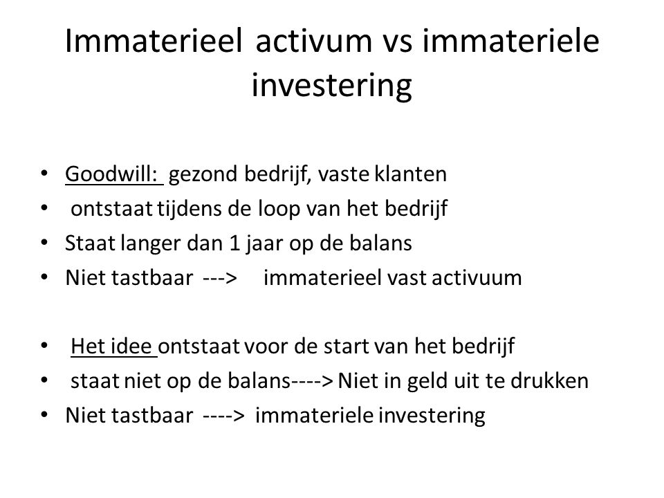 Immaterieel activum vs immateriele investering