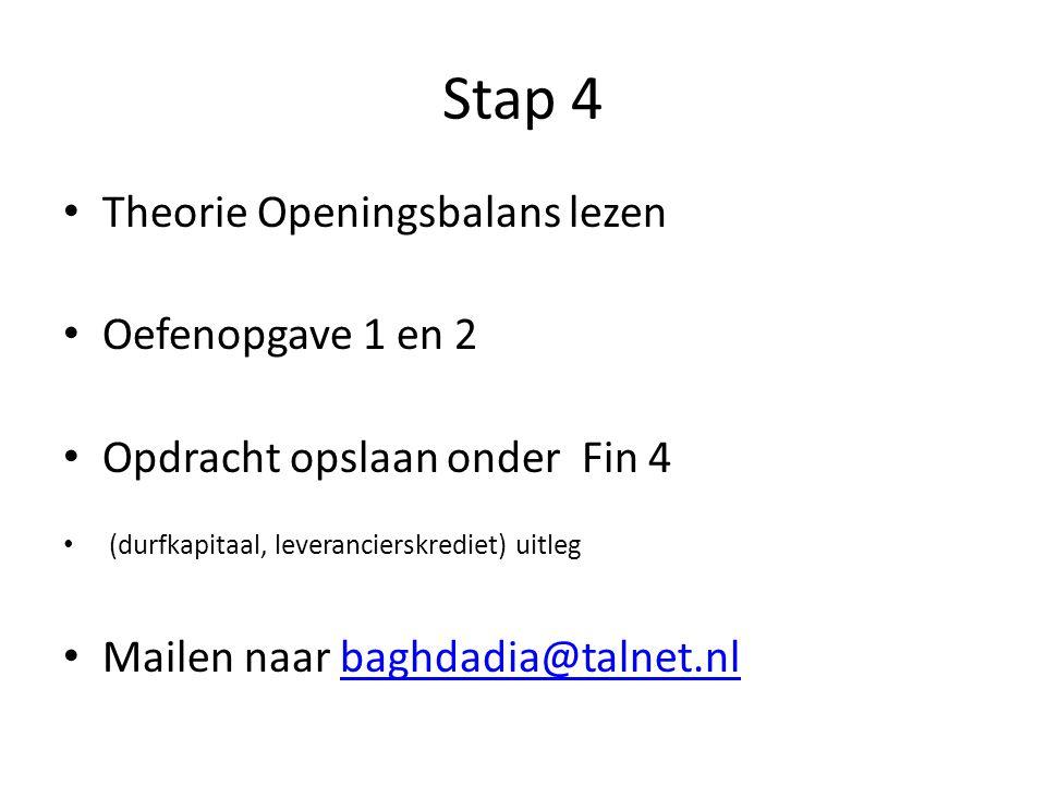 Stap 4 Theorie Openingsbalans lezen Oefenopgave 1 en 2