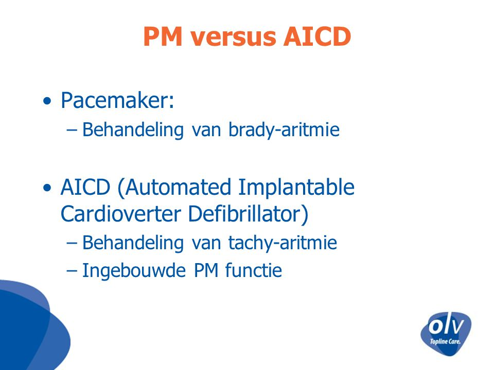 PM versus AICD Pacemaker: