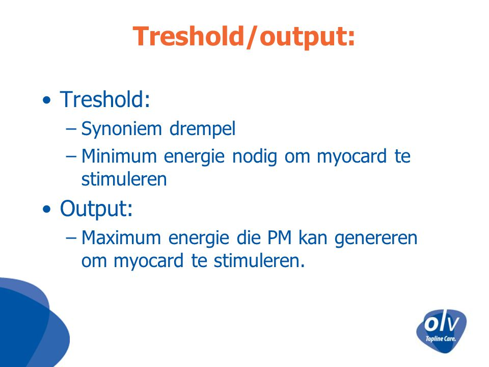 Treshold/output: Treshold: Output: Synoniem drempel