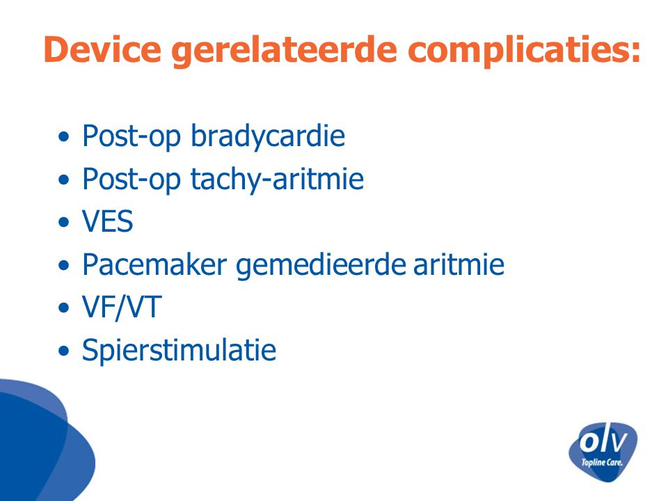 Device gerelateerde complicaties: