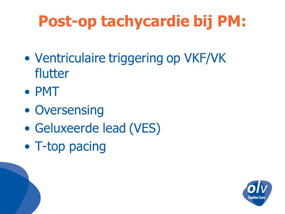 Post-op tachycardie bij PM:
