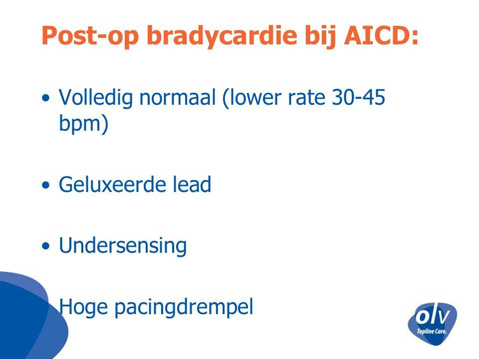 Post-op bradycardie bij AICD: