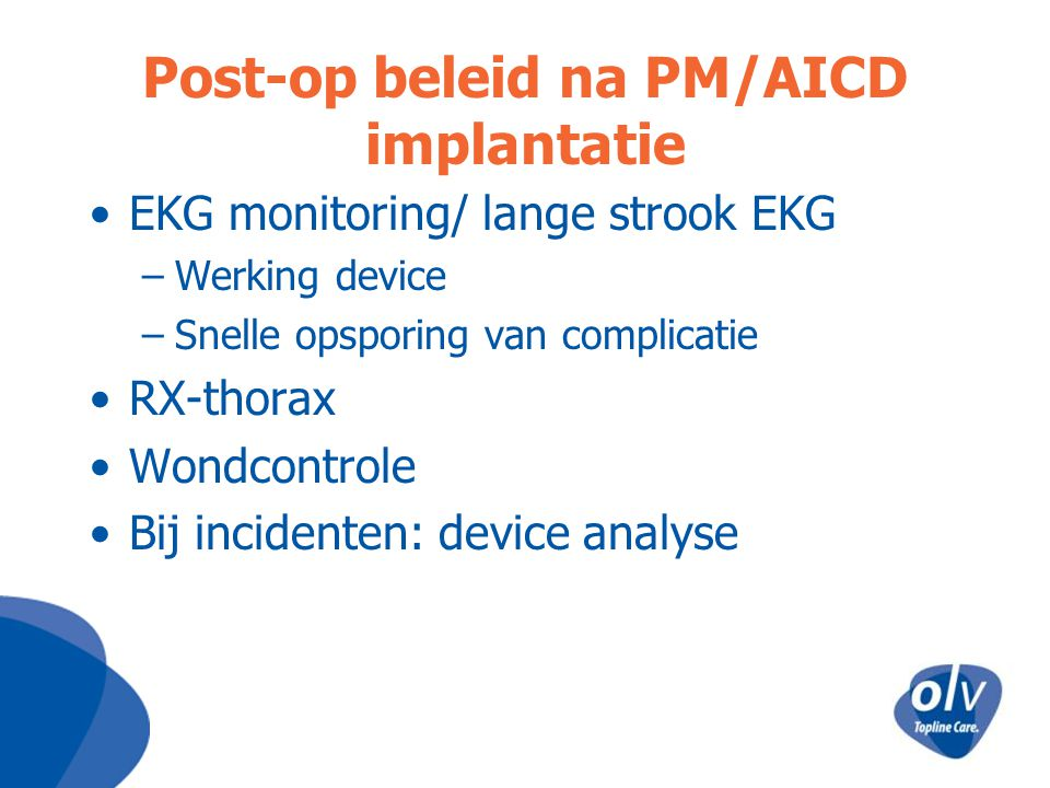 Post-op beleid na PM/AICD implantatie