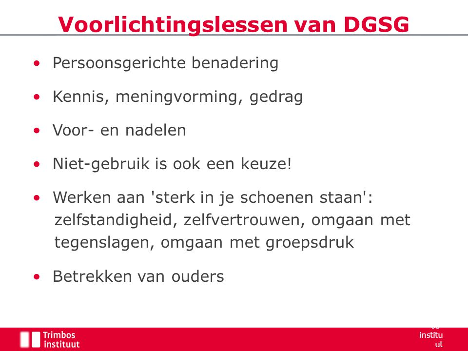 Voorlichtingslessen van DGSG