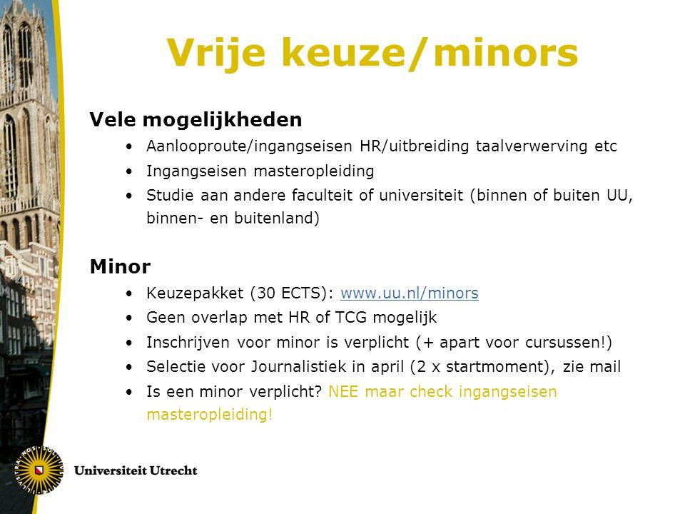 Vrije keuze/minors Vele mogelijkheden Minor