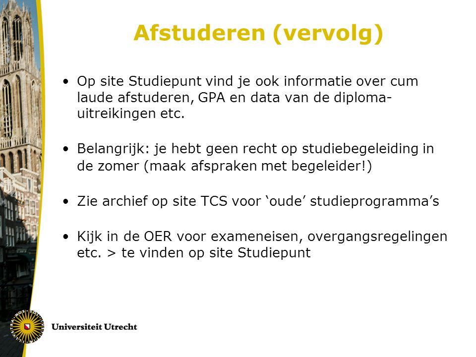 Afstuderen (vervolg) Op site Studiepunt vind je ook informatie over cum laude afstuderen, GPA en data van de diploma-uitreikingen etc.