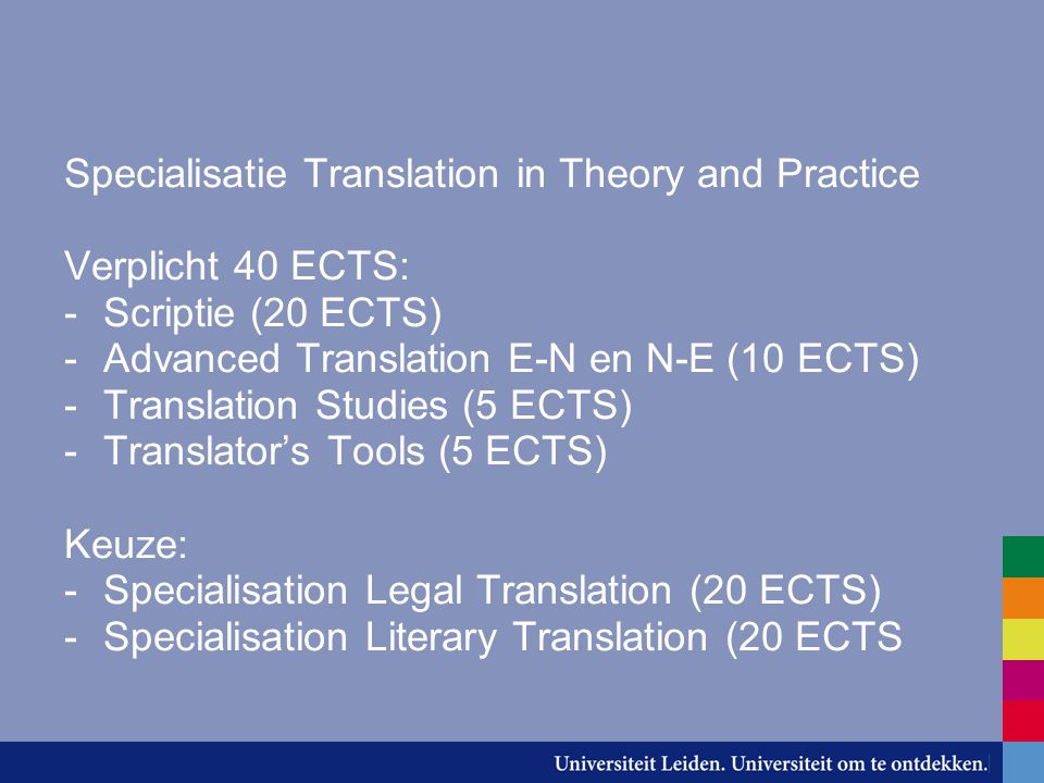 Specialisatie Translation in Theory and Practice