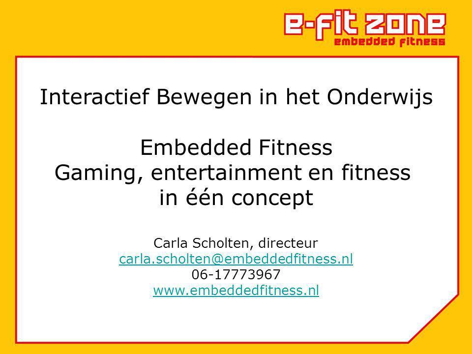 Interactief Bewegen in het Onderwijs Embedded Fitness