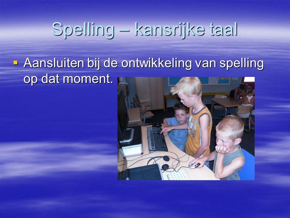 Spelling – kansrijke taal