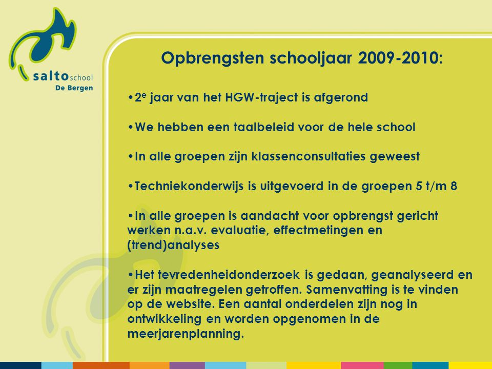 Opbrengsten schooljaar 2009-2010: