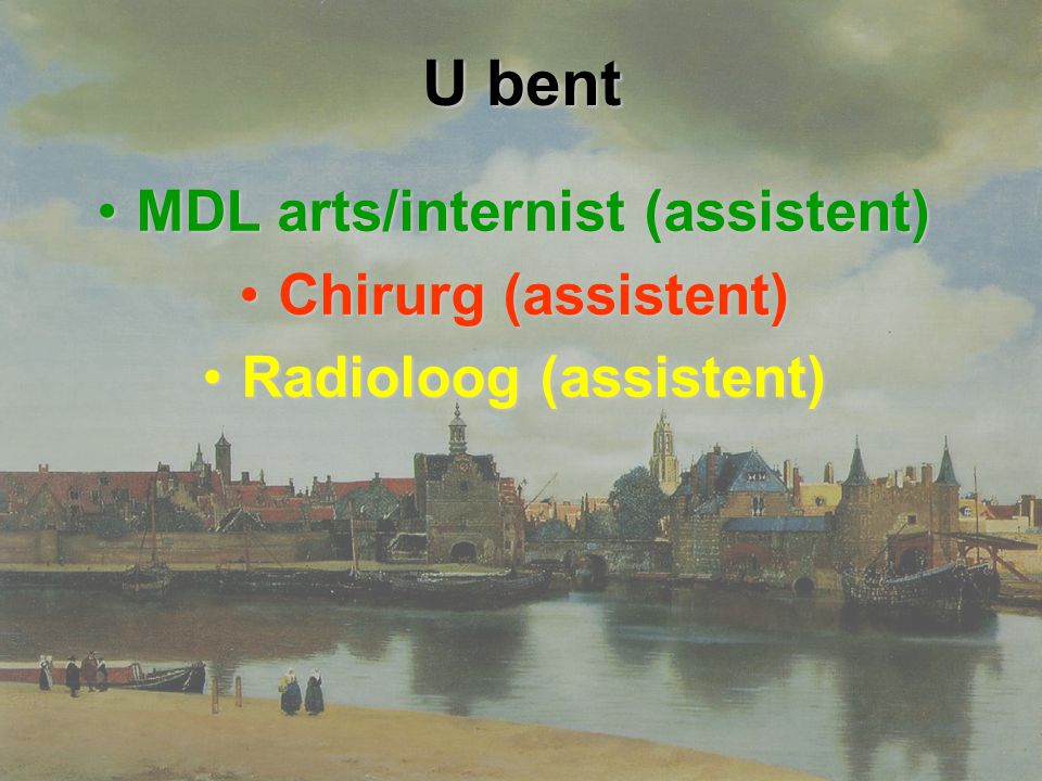 MDL arts/internist (assistent) Radioloog (assistent)