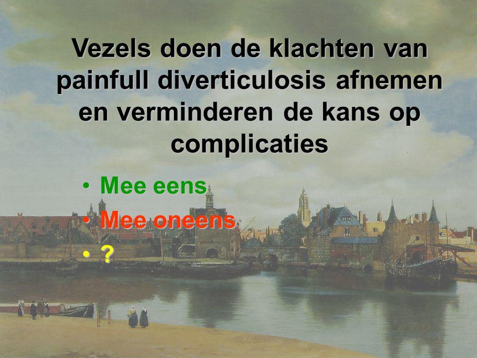 Vezels doen de klachten van painfull diverticulosis afnemen