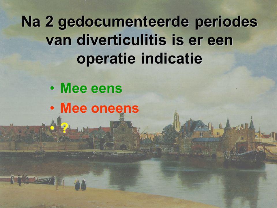 Na 2 gedocumenteerde periodes van diverticulitis is er een operatie indicatie