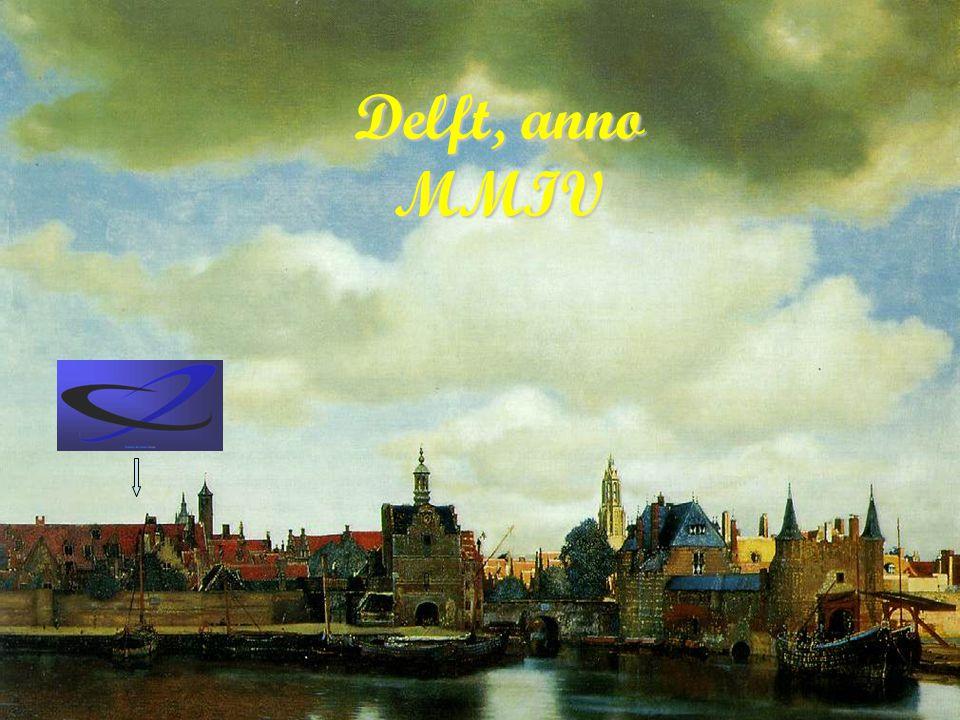 Delft, anno MMIV