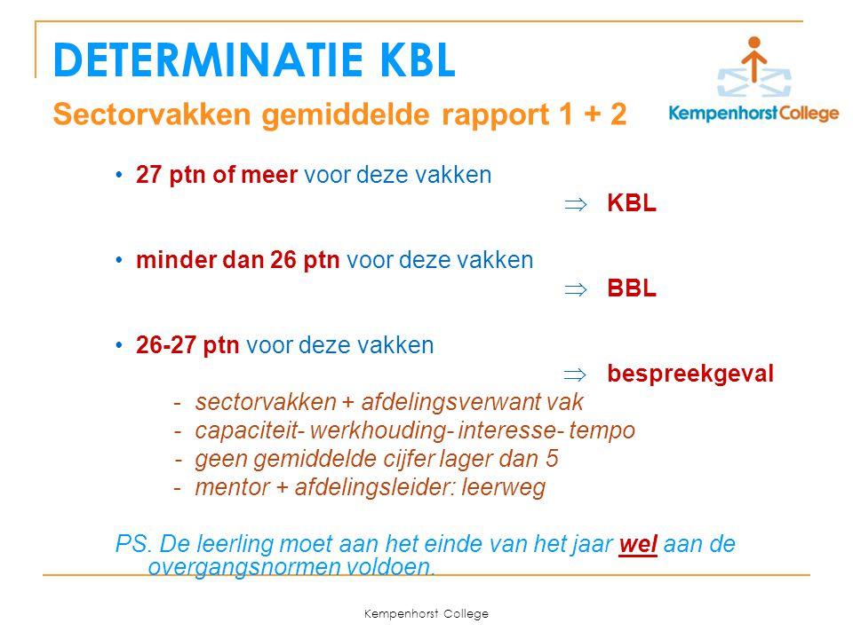 DETERMINATIE KBL Sectorvakken gemiddelde rapport 1 + 2