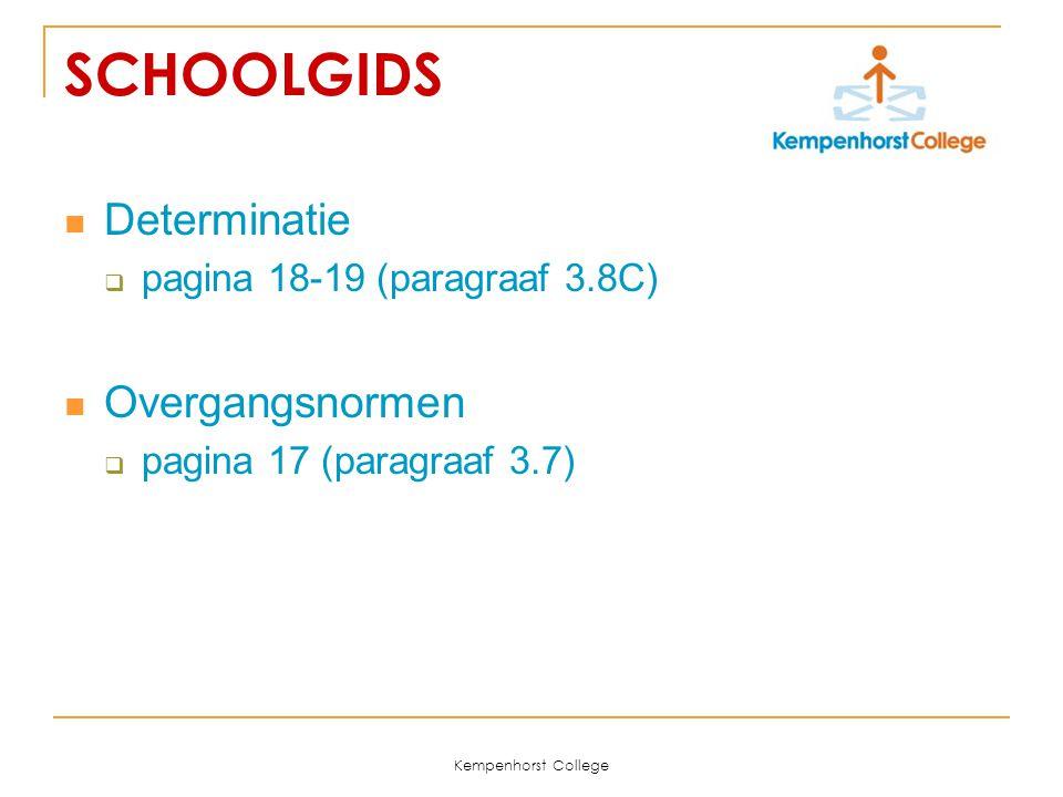 SCHOOLGIDS Determinatie Overgangsnormen pagina 18-19 (paragraaf 3.8C)