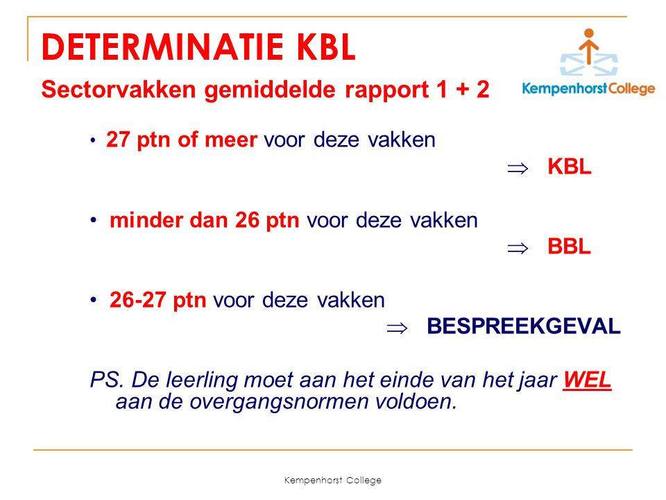 DETERMINATIE KBL Sectorvakken gemiddelde rapport 1 + 2  KBL