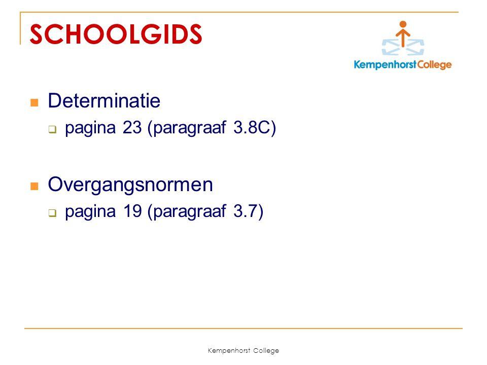 SCHOOLGIDS Determinatie Overgangsnormen pagina 23 (paragraaf 3.8C)
