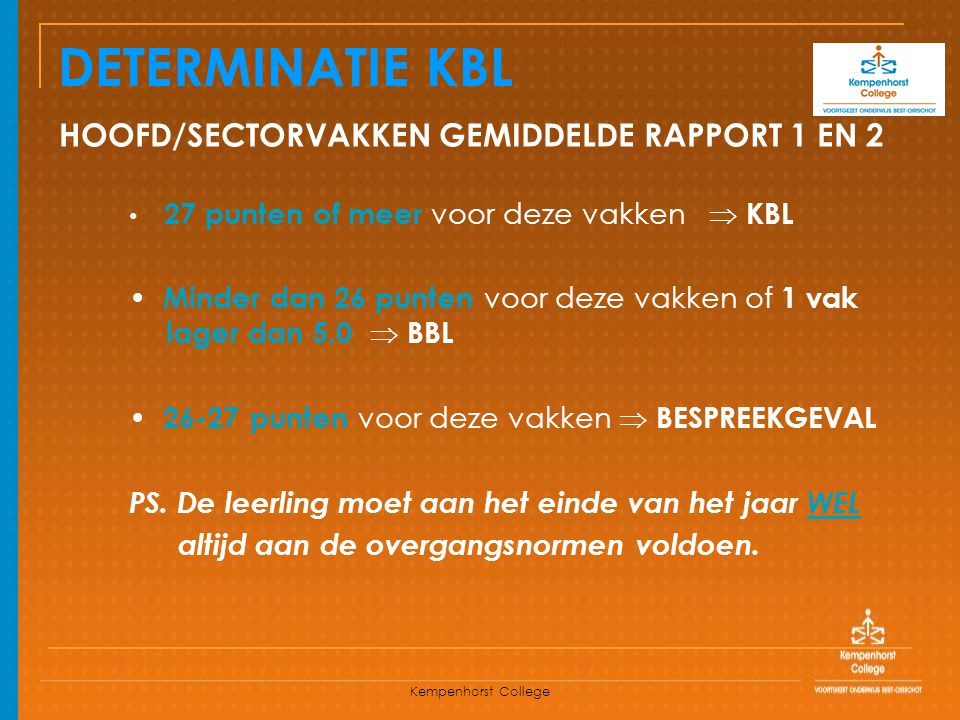 DETERMINATIE KBL HOOFD/SECTORVAKKEN GEMIDDELDE RAPPORT 1 EN 2