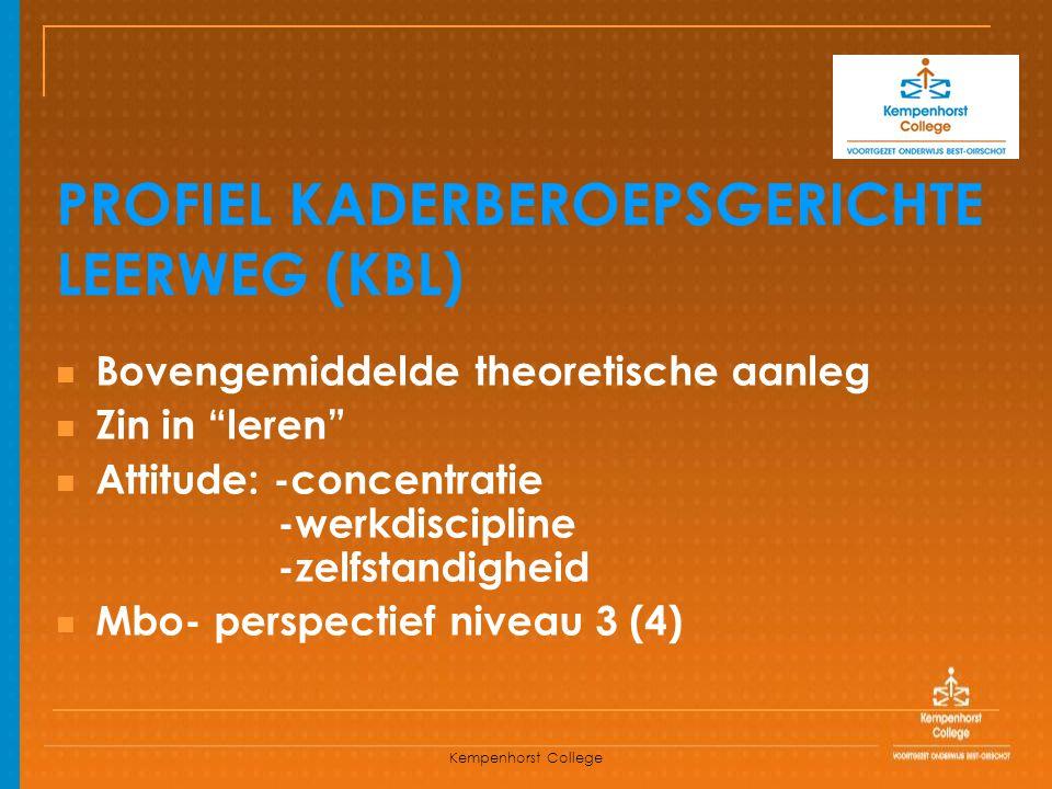 PROFIEL KADERBEROEPSGERICHTE LEERWEG (KBL)