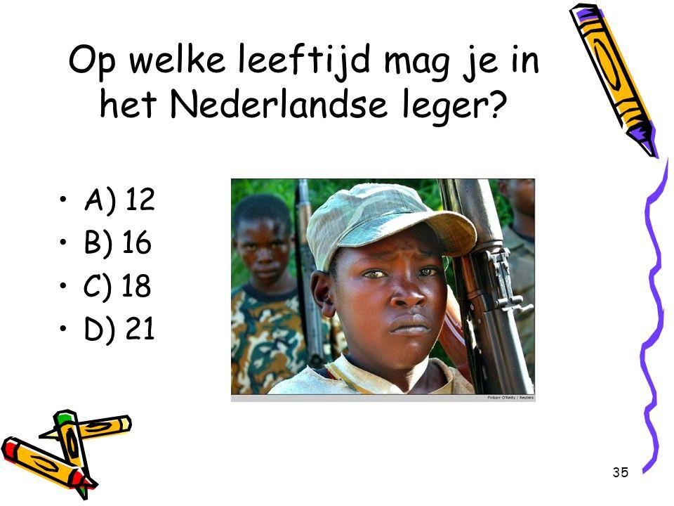Op welke leeftijd mag je in het Nederlandse leger