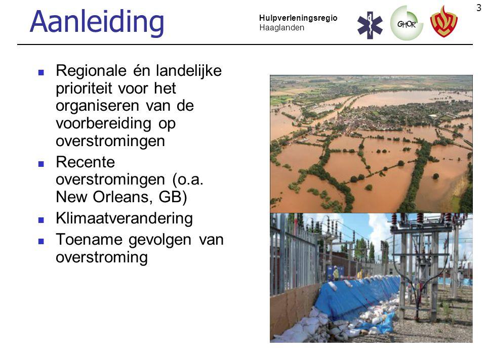 Aanleiding Regionale én landelijke prioriteit voor het organiseren van de voorbereiding op overstromingen.