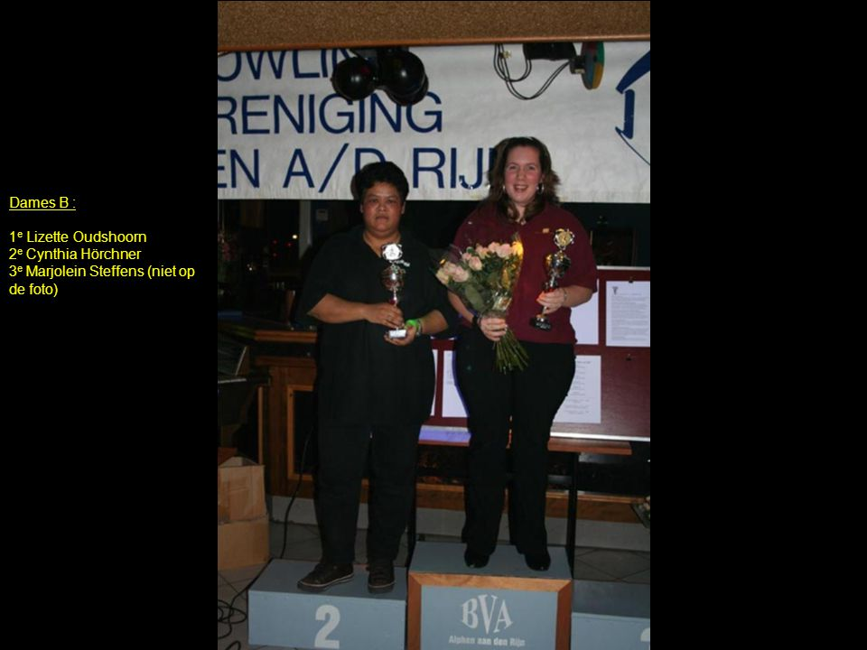Dames B : 1e Lizette Oudshoorn 2e Cynthia Hörchner 3e Marjolein Steffens (niet op de foto)