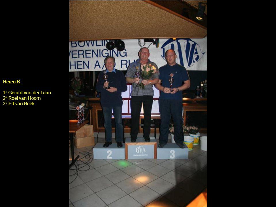 Heren B : 1e Gerard van der Laan 2e Roel van Hoorn 3e Ed van Beek