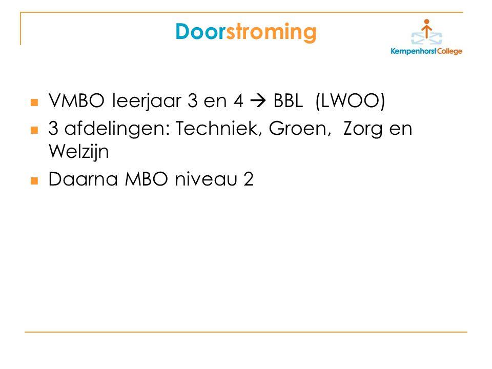 Doorstroming VMBO leerjaar 3 en 4  BBL (LWOO)