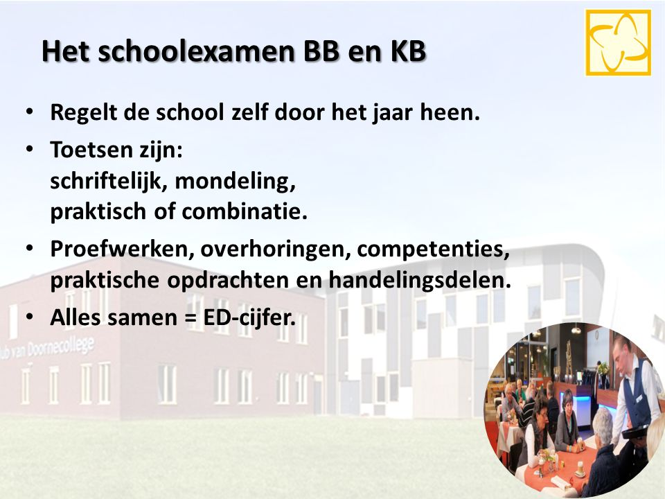 Het schoolexamen BB en KB