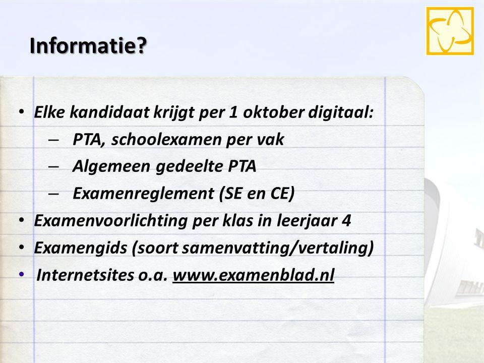 Informatie Elke kandidaat krijgt per 1 oktober digitaal: