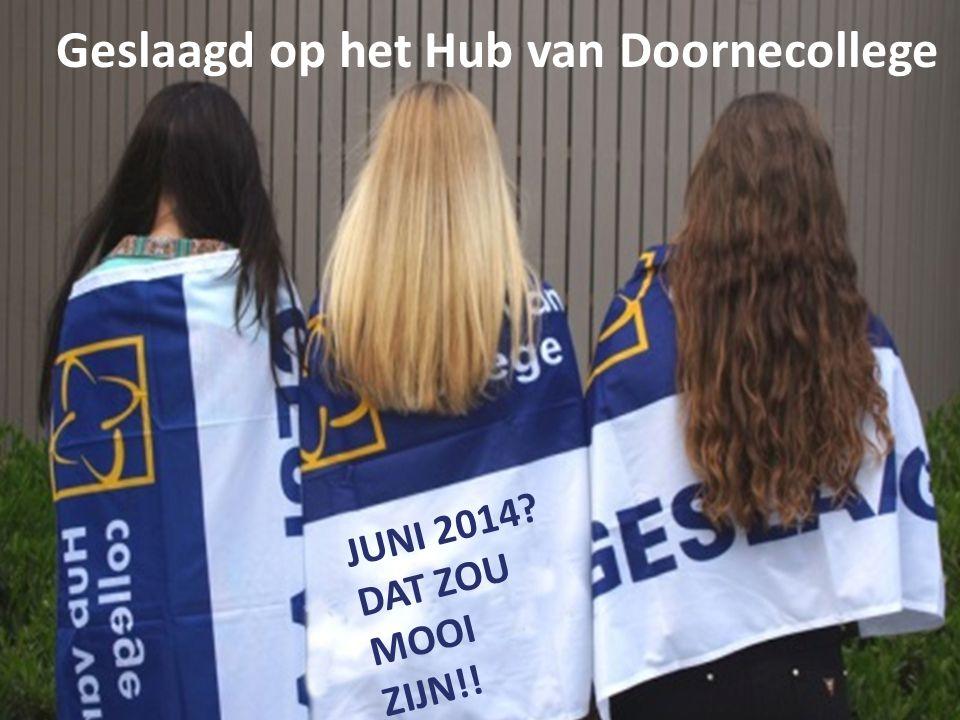 Geslaagd op het Hub van Doornecollege
