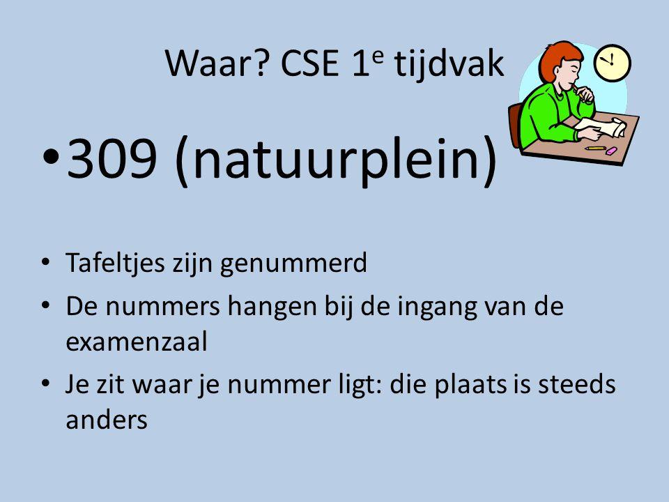 309 (natuurplein) Waar CSE 1e tijdvak Tafeltjes zijn genummerd