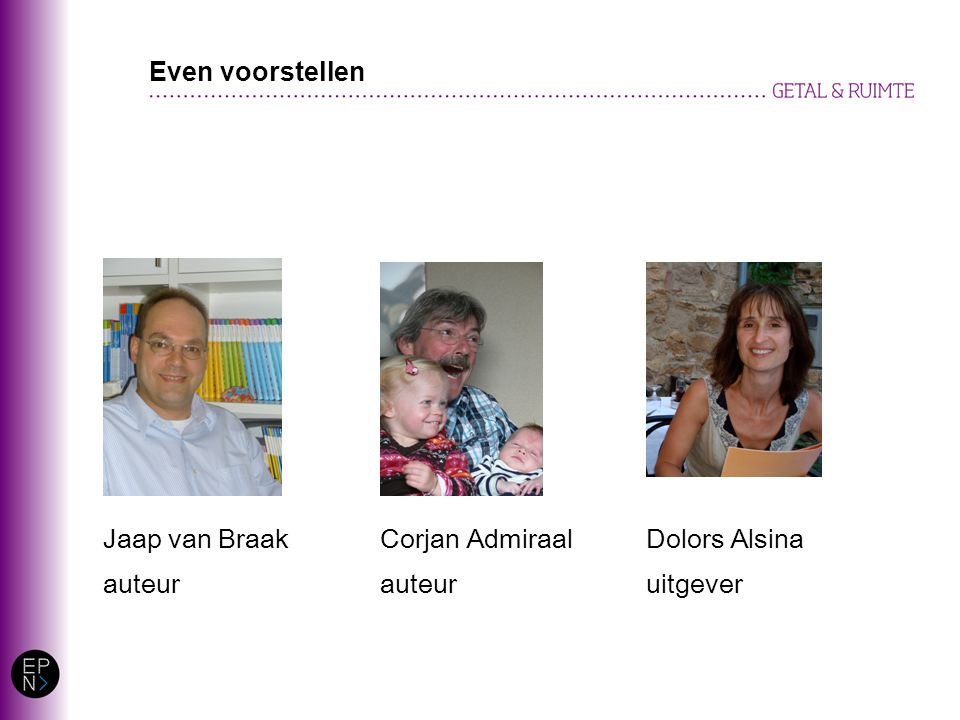 Even voorstellen Jaap van Braak auteur Corjan Admiraal auteur