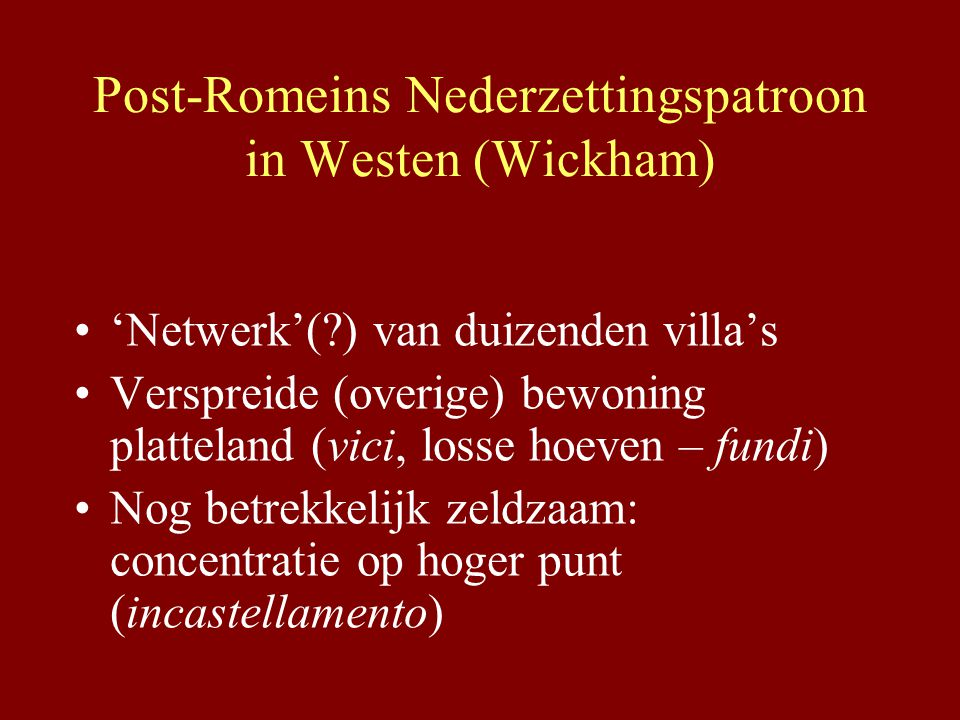 Post-Romeins Nederzettingspatroon in Westen (Wickham)