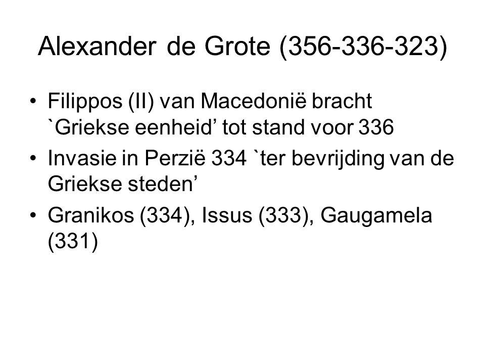 Alexander de Grote (356-336-323)