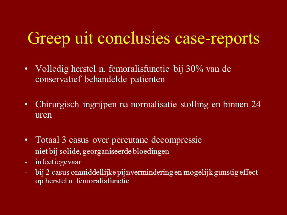Greep uit conclusies case-reports