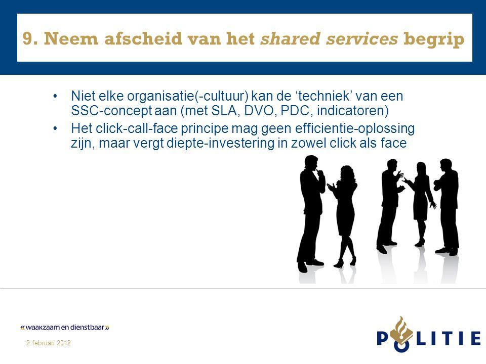 9. Neem afscheid van het shared services begrip