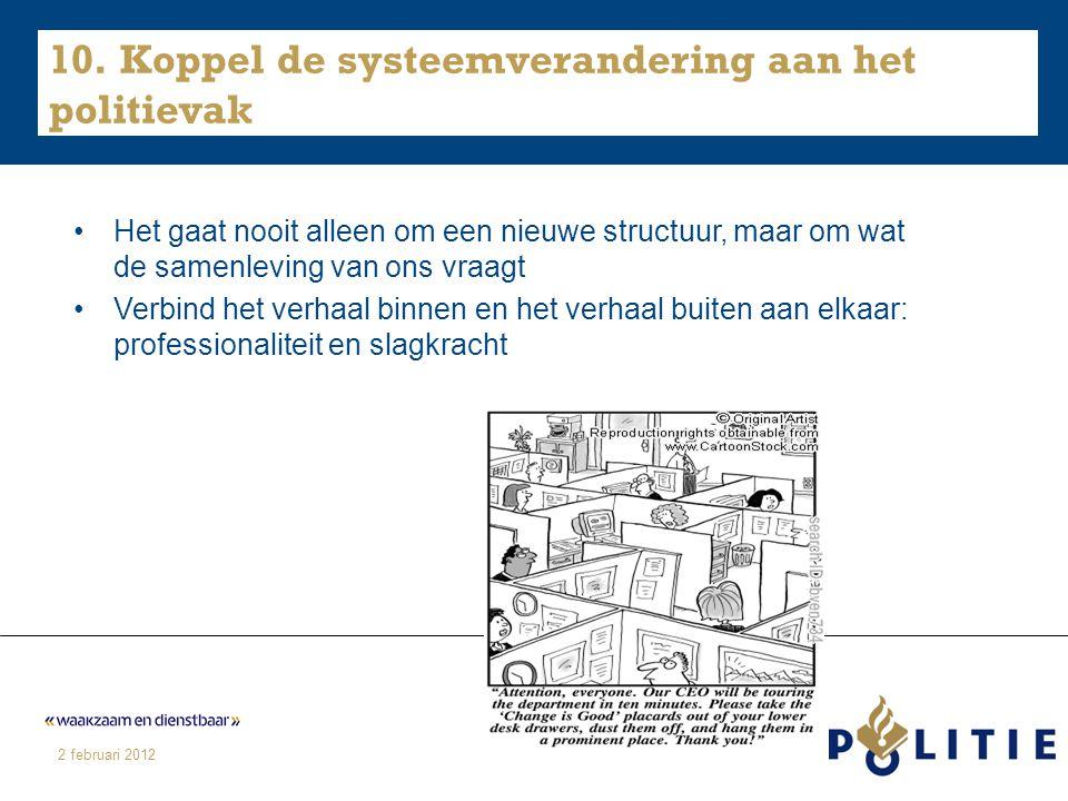10. Koppel de systeemverandering aan het politievak